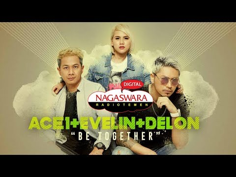 ACE1 EVELIN dan DELON Putar Perdana Single Keren Be Together