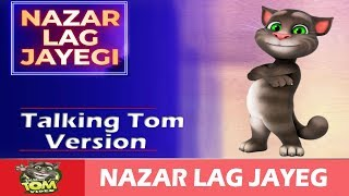 NAZAR LAG JAYEGI Video Song | Millind Gaba, Kamal Raja | Full HD | Talking Tom Video