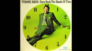 Tyrone Davis   If I Could Turn Back The Hands Of Time (Best Version)