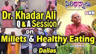Dr. Khadar Vali Question & Answer Session On Healthy Eating   Khadar Vali Diet Plan English   Gnn Tv