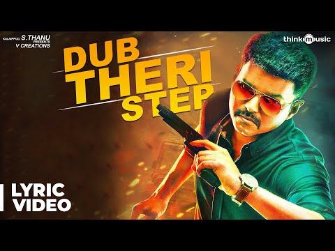 Dub Theri Step with Lyrics | Theri | Vijay, Samantha, Amy Jackson | Atlee | G.V.Prakash Kumar