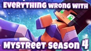 Everything Wrong With MyStreet Season 4