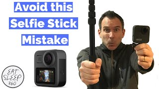 How to mount Gopro max 360 camera on selfie stick and the one mistake to avoid