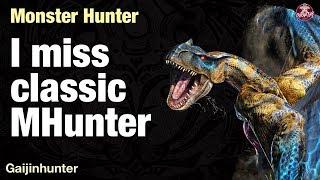I Miss Classic Monster Hunter