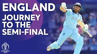 England - Journey To The Semi-Finals | ICC Cricket World Cup 2019