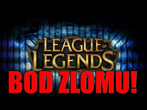 League of Legends - Psychický zlom! [NeroN]