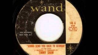 Timmy Shaw - Gonna Send You Back To Georgia (A City Slick)