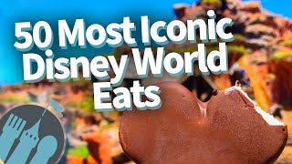 The 50 Greatest Disney World Snacks!