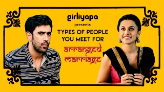 Types of people you meet for arranged marriage ft. Taapsee Pannu & Amit Sadh | Girliyapa ChickiLeaks