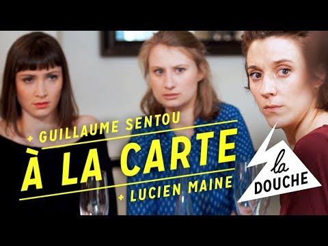 La Douche / À la carte