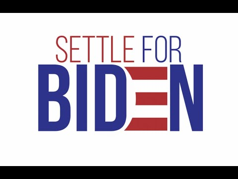 """""""Settle For Biden"""" Campaign Launched"""