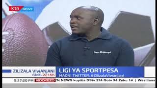 Uchanganuzi wa ligi ya sportpesa | Zilizala viwanjani