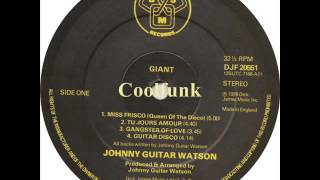 Johnny Guitar Watson - Miss Frisco (Queen Of The Disco) 1978