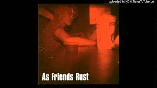 As Friends Rust - fire on 8th and 3rd