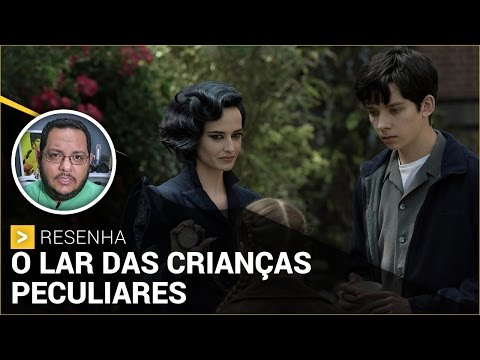O LAR DAS CRIANÇAS PECULIARES (2016) | Crítica