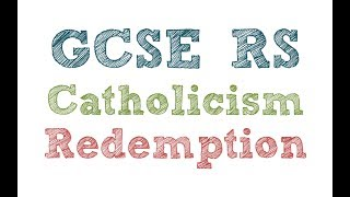 GCSE RE Catholic Christianity - Introduction to Redemption | By MrMcMillanREvis