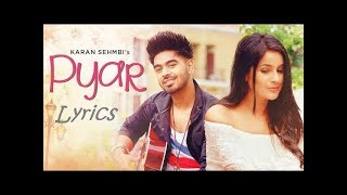 Pyar Lyrics Karan Sehmbi Full VIDEO SONG With   - YouTube