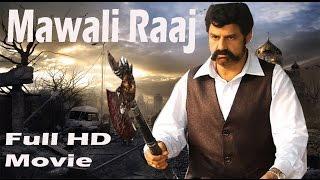 Mawali Raaj | Full Action HD Movie | Balakrishna |