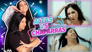 Altas VS chaparras + Carolina Díaz