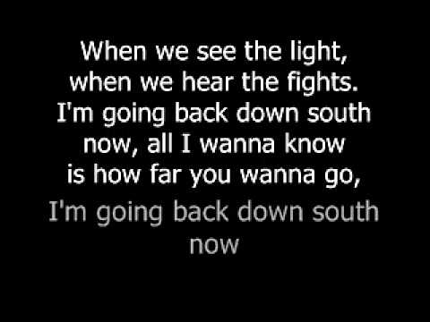 Kings of leon - back down south with lyrics