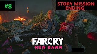 [Hindi] FAR CRY NEW DAWN   STORY MISSION ENDING KILLING THE MONSTER INSIDE