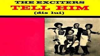 The Exciters - Tell Him #HIGH QUALITY SOUND