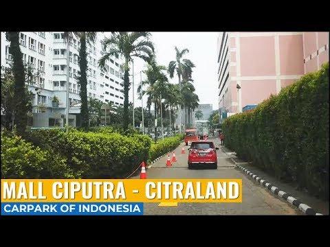 Mall Ciputra - Citraland CL Grogol Jakarta Barat Parking Lot ~ Carpark of Indonesia