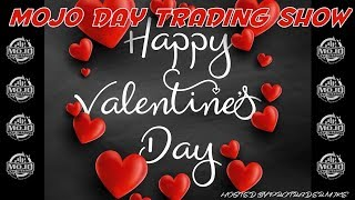 Valentines Trading ❤️ The Mojo Day Trading Show
