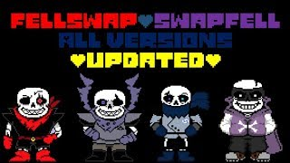 FellSwap/SwapFell Sans All versions(Updated)