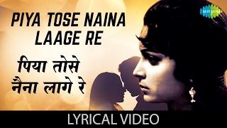 Piya Tose Naina Laage Re with lyrics | पिया   - YouTube