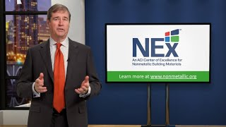 NEx: An ACI Center of Excellence for Nonmetallic Building Materials