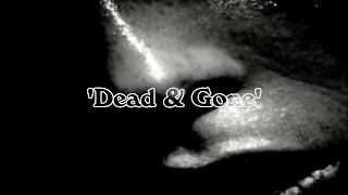 """Ghost Woman – """"Dead & Gone"""""""