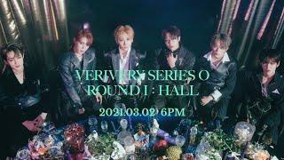 VERIVERY 2nd SINGLE ALBUM SERIES 'O' [ROUND 1 : HALL] Highlight Medley