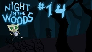 Night in the Woods | #14: ADVENTURES WITH ANGUS!
