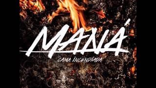 1 Adicto A Tu Amor Maná - Cama Incendiada