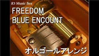 FREEDOM/BLUEENCOUNTオルゴールアニメ「BANANAFISH」OP