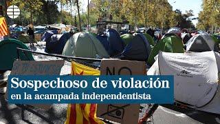 Identifican a un sospechoso de violación en la acampada independentista de Barcelona