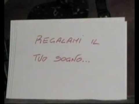, title : 'Regalami il tuo sogno'