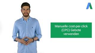 Manuelle cost-per-click  (CPC) Gebote  verwenden - AdWords in unter fünf Minuten