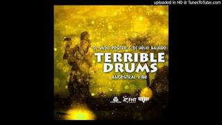 Dj Vado Poster & Dj Helio Baiano - Terrible Drums (Afro House)