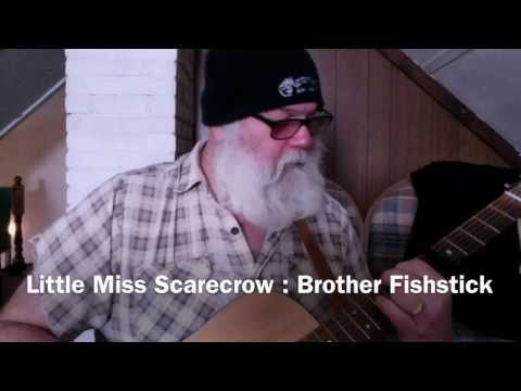 Little Miss Scarecrow : Brother Fishstick