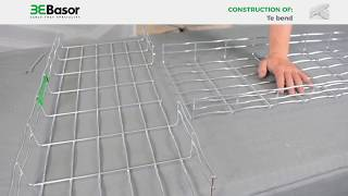 Construction of a Te bend from Basorfil basket trays