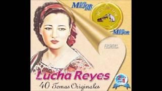 Lo mejor de lo mejor -   Lucha Reyes.  Vol 1
