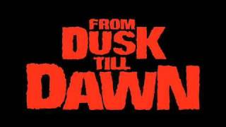 From Dusk Till Dawn OST - Track13 After Dark + lyrics