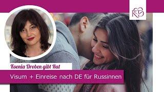 Visumfragen bei Russischen Frauen, Einreise nach Deutschland