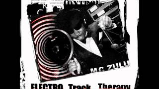 MC ZULU - Higher Velocity (Produced By BIONIK) / Album: Electro Track Therapy