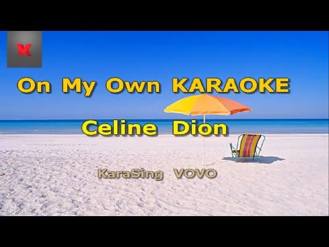 Celine Dion - On My Own Karaoke