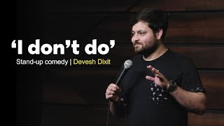 """""""I don't do"""" 