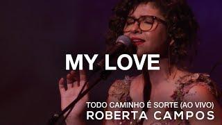 Roberta Campos   My Love (Ao Vivo) (DVD)