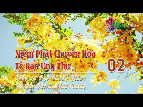 Niệm Phật Chuyển Hóa Tế Bào Ung Thư -2